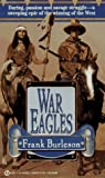 War Eagles, Frank Burleson, 0451180909