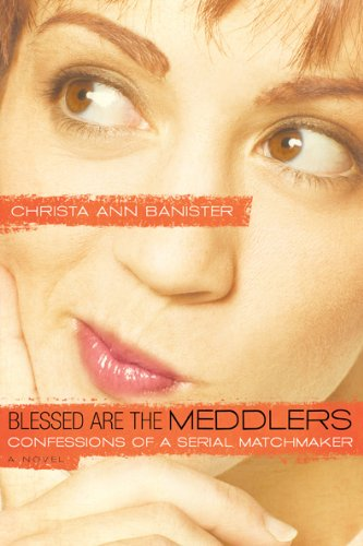 Blessed are the Meddlers (Sydney Alexander Series, Book 2) ebook