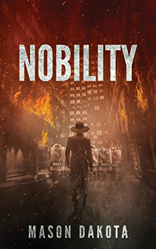 Nobility (The Dystopian King Book 1)