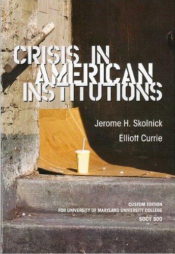 Crisis in American Institutions (Custom)