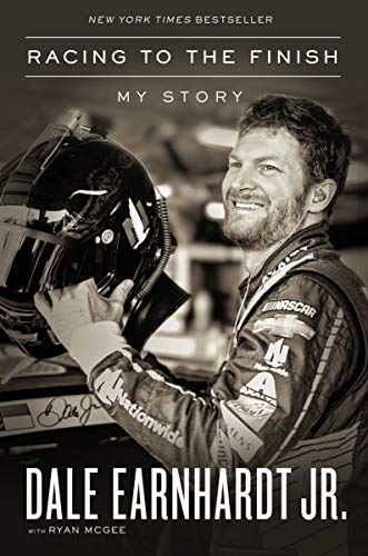 Book cover from Racing to the Finish: My Story by Dale Earnhardt Jr.