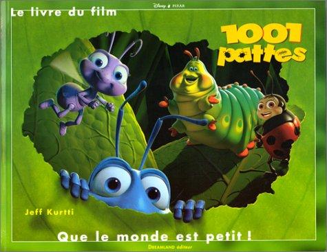 1001 Pattes, que le monde est petit Broché – 2000 Jeff Kurtti Dreamland 2910027481 Animation (Cinéma)