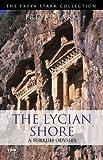 The Lycian Shore (Tauris Parke Paperbacks)