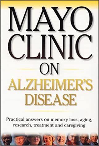 Mayo Clinic On Alzheimer S Disease Ronald Peterson 9781893005228 Amazon Com Books