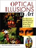Optical Illusions in Art, Alexander Sturgis, 080696135X