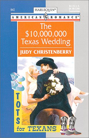 book cover of The $10,000,000 Texas Wedding