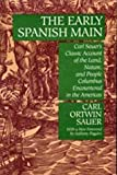 img - for The Early Spanish Main by Carl Ortwin Sauer (1992-03-20) book / textbook / text book