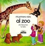 img - for Mi Primera Vista Al Zoo/Spanish (Mi Primera Visita) (Spanish Edition) book / textbook / text book