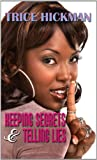 img - for Keeping Secrets & Telling Lies (Thorndike Press Large Print African-American) book / textbook / text book