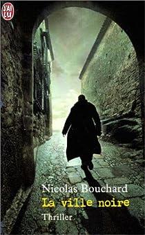 La ville noire par Bouchard
