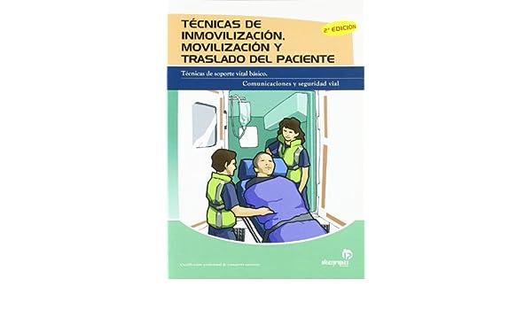 TECNICAS DE INMOVILIZACION MOVILIZACION Y TRASLADO DEL ...