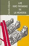 Las vias priondas de la memoria par Delpastre