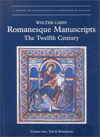 Pdf History Romanesque Manuscripts: The Twelfth Century (A SURVEY OF MANUSCRIPTS ILLUMINATED IN FRANCE)
