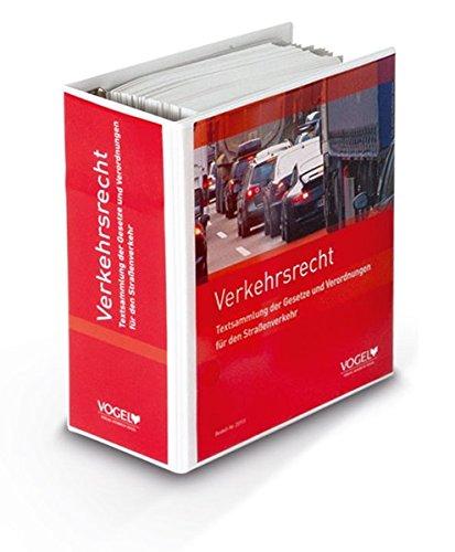 Verkehrsrecht: Textsammlung der Gesetze und Verordnungen für den Straßenverkehr
