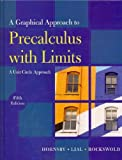 Graphical Approach to Precalculus with Limits : A Unit Circle Approach, Hornsby and Hornsby, John, 0321624327