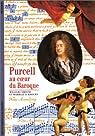 Purcell : Au coeur du baroque par Christie