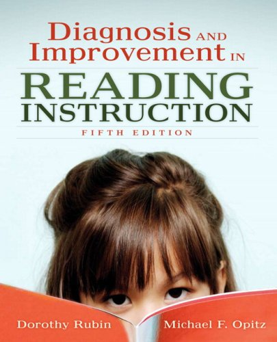 Diagnosis and Improvement in Reading Instruction (5th Edition)