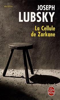 La cellule de Zarkane par Lubsky