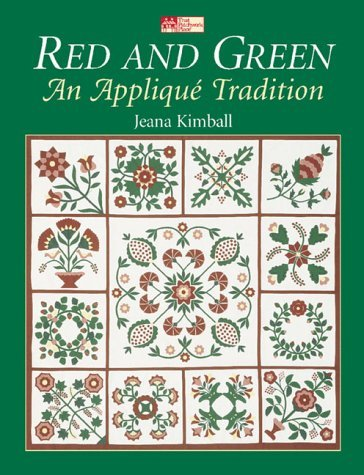 Download By Jeana Kimball Red and Green: An Applique Tradition [Paperback] pdf epub