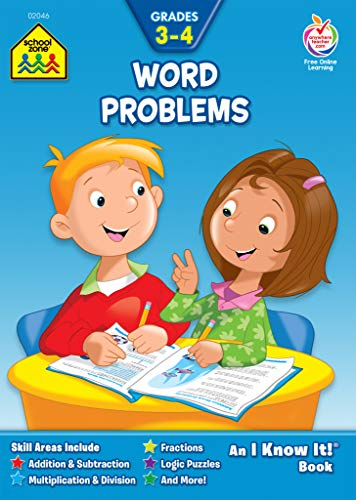 School Zone - Word Problems Workbook - 32 Pages, Ages 8 to 10, Grades 3 to 4, Addition, Subtraction, Multiplication, Math, Story Problems, Reading, and More (School Zone I Know It!® Workbook Series)
