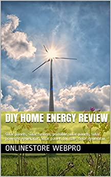 DIY Home Energy Review: solar panels, solar system, portable solar panels, solar powered generator, solar panels for sale, solar generator