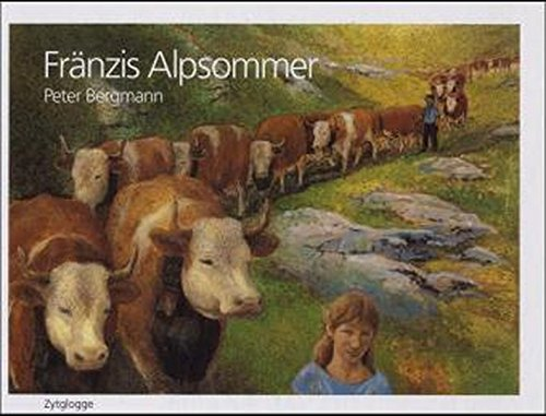 Fränzis Alpsommer