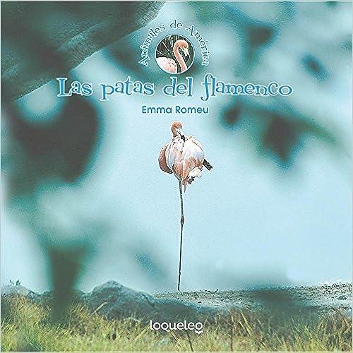 Las Patas del Flamenco (Animales De América/ Animals of the