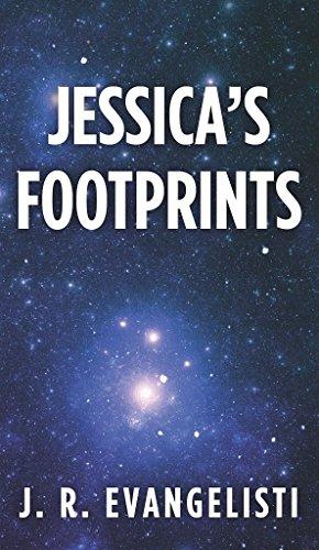 Book: Jessica's Footprints by J. R. Evangelisti