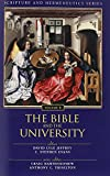 img - for The Bible and the University (Scripture and Hermeneutics Series) book / textbook / text book