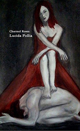 Lucida Follia (Italian Edition)