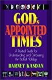 God's Appointed Times, Barney Kasdan, 1880226545