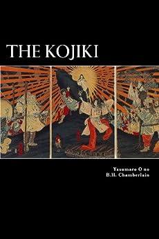 The Kojiki (English Edition) por [no, Yasumaro O]