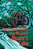The Foster Twins in the Mystery at Moore's Lake, Jim Brown, 0595670873