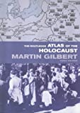 The Routledge Atlas of the Holocaust