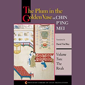 The Plum in the Golden Vase or, Chin P'ing Mei (Volume Two, The Rivals) Audiobook