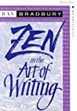 img - for Zen in the Art of Writing : Essays on Creativity Third Edition/Expanded book / textbook / text book