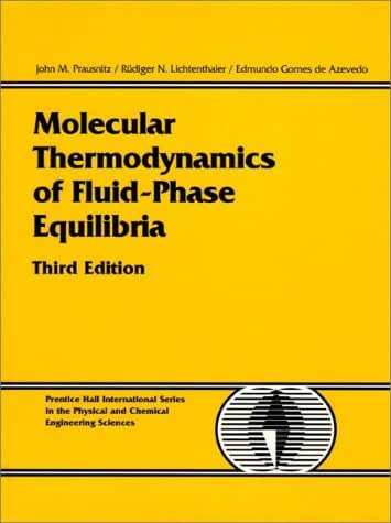 Molecular Thermodynamics of Fluid-Phase Equilibria (3rd Edition)
