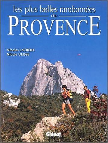 Livres gratuits Les plus belles randonnées de Provence 2000 epub pdf