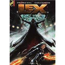 LEX T02 : LA NOUVELLE LAME