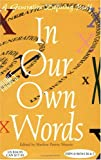 In Our Own Words : A Generation Defining Itself - Volume 5, Marlow Peerse Weaver, 0965413667