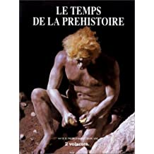 Temps prehistoire (2 vol.)