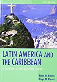 img - for Latin America and the Caribbean: A Systematic and Regional Survey by Brian W. Blouet (2009-09-08) book / textbook / text book