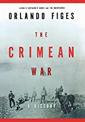 The Crimean War: A History (Hardcover) by Orlando Figes (Author)
