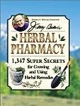 Jerry Baker's Herbal Pharmacy: 1,347...
