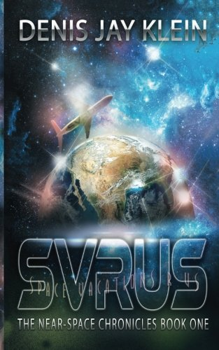 Space Vacations R US (The Near-Space Chronicles) (Volume 1) ebook