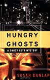 img - for Hungry Ghosts: A Darcy Lott Mystery (Darcy Lott Mysteries) book / textbook / text book