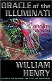 Oracle of the Illuminati, William Henry, 1931882525