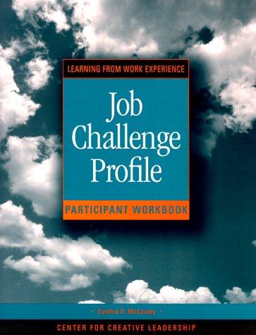 Job Challenge Profile: Participant's Workbook