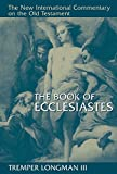 old and new books - The Book of Ecclesiastes (The New International Commentary on the Old Testament)