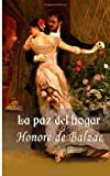 La Paz Del Hogar, Honoré de Balzac, 149757479X